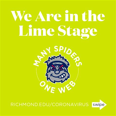 In recognition that great progress has been made in reducing the number of COVID-19 cases — but that we still face virus-related health challenges — #URichmond has created a new Lime stage between Yellow and Green, effective today.