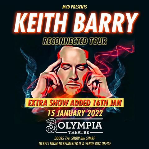@keithbarry has announced an extra 3Olympia Theatre show on Sunday 16th January 2022 due to phenomenal demand!   Keith Barry's New Show 'Reconnected' On Tour Across Ireland This January, February and March 2022  Tickets on sale 10am on Mon 25th Oct via @tmie  @threeireland presale tickets available now via #3plus   #3olympia #k#keithbarry