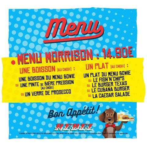EXCLUSIVITE 📌  Tenté par un Morrison ?  C'est notre menu à 14,90€ ! Il est valable tous les soirs ! En boisson au choix: les boissons du BOWIE, notre sélection de bière pression ou un verre de prosecco + un plat au choix :  les plats du BOWIE,  le Cubana, Burger, le Texas Burger, le Fish & Chips ou la Caesar Salade ! 🌭  C'est tentant, non ? 😏  Il est a retrouvé avec le menu BOWIE et VAN HALEN au O'Sullivans Rebel !