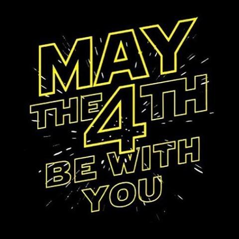 MAY THE 4TH BE WITH YOU *PEW PEW* 🤙