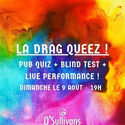 💃 LA DRAG QUEEZ !!! 👸⠀ - - ⠀ 🌈 Ce dimanche le 9 août,  SISSY THAT WALK 💃 nous rejoint pour une soirée drag queen avec @vajinette et @_sciatique à partir de 19h jusqu'à 23h ! 🏳️🌈⠀ Venez avec votre équipe de 10 personnes maximum 👬👭👫👬👭 pour concourir un pub quiz 🙋 et blind test! 💁 Theme: Voyage! ✈️ Suite des live performances !⠀ 🙌 Prix à gagner pour les 2 premieres équipes ! ⠀ - - ⠀ 🤳 N'hésitez pas à réserver une place pour votre équipe ! ⠀ 📩 Email - events.gb@osullivans-pubs.com⠀ ☎️ Telephone - 07 67 39 98 74⠀ 💻 Site - www.osullivans-pubs.com/pub-irlandais/grands-boulevards/  - -⠀ 🍻 HAPPY HOUR - 17H - 23H ⠀ 🍔 FOOD SERVICE - 18H45 - 22h15 ⠀ 👋 SEE YOU SUNDAY! ⠀ - - ⠀ #osgb #osullivans #pride #dragqueen #dragshow #pubquiz # blindtest #team #bar #irishpub #paris #grandsboulevards #sundayfunday #sissythatwalk